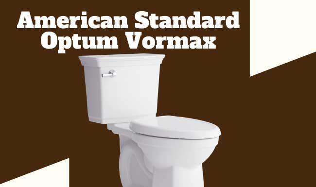 American Standard optum vormax